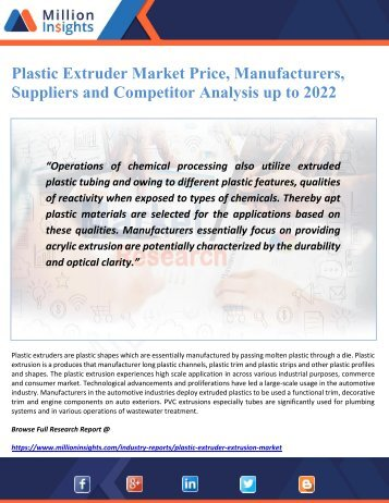 Plastic Extruder Market Price, Manufacturers, Suppliers and Competitor Analysis up to 2022