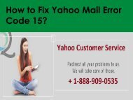 Fix Yahoo Mail Error Code 15 Call 1-888-909-0535 Yahoo Support