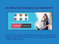 1-888-909-0535 Microsoft Office 2010 Activation Error 0xc004f074