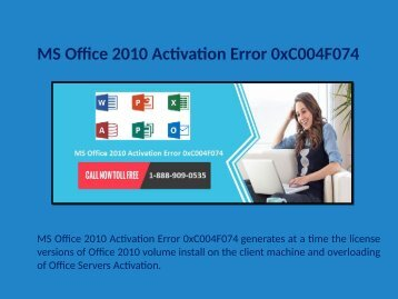 1-888-909-0535 Microsoft Office 2010 Activation Error 0xc004f074