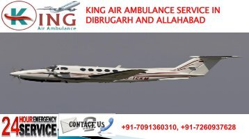 king air ambulance service in dibrugarh and allahabad