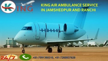 king air ambulance service in jamshedpur and ranchi