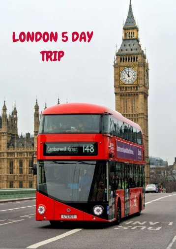 London 5 Day Tour Itinerary