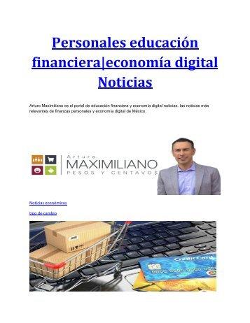 Personales educación financiera|economía digital Noticias