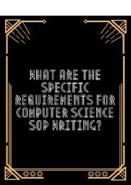 What are the Specific Requirements for Computer Science SoP Writing?