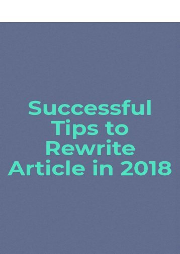 Successful tips to Rewrite Article in 2018