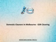 Domestic Cleaners In Melbourne - GSR Cleaning