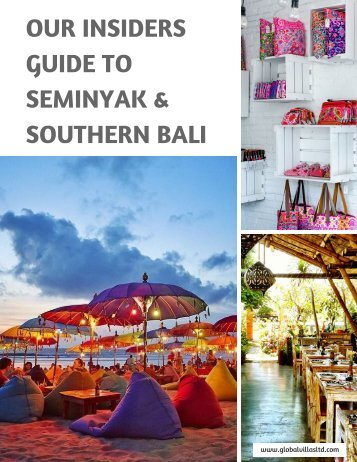 Our Insiders Guide to Seminyak & Southern Bali