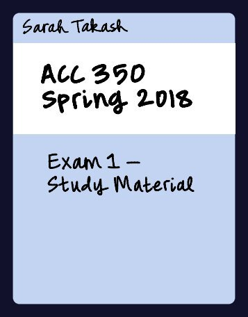 (WIP) ACC 350 Exam 1 Study Material