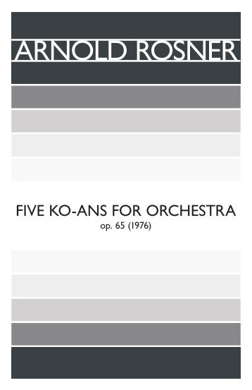 Rosner - Five Ko-ans for Orchestra, op. 65