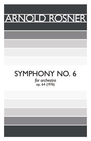 Rosner - Symphony No. 6, op. 64