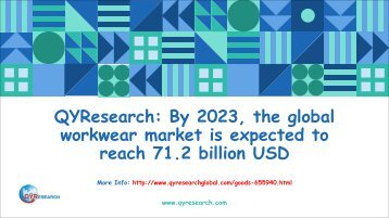 QYResearch: By 2023, the global workwear market is expected to reach 71.2 billion USD