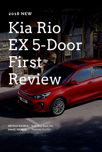 2018 Kia Rio EX 5-Door First Review
