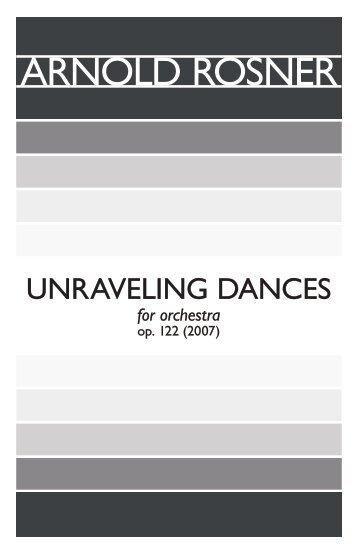 Rosner - Unraveling Dances, op. 122