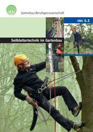 Seilklettertechnik im Gartenbau - GBG 1.1