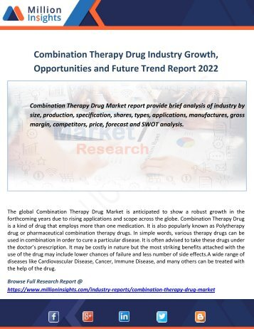 Combination Therapy Drug Industry Growth, Opportunities and Future Trend Report 2022