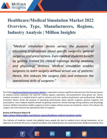 Healthcare/Medical Simulation Market 2022 Overview, Type, Manufacturers, Regions, Industry Analysis | Million Insights