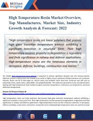 High Temperature Resin  Industry Research Report Growth Analysis till 2017 and Forecast Analysis to 2022