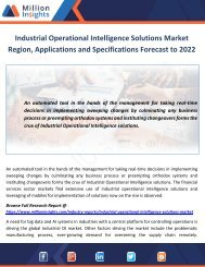 Industrial Operational Intelligence Solutions Market Specifications Forecast to 2022