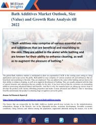 Bath Additives Market Outlook, Size (Value) and Growth Rate Analysis till 2022