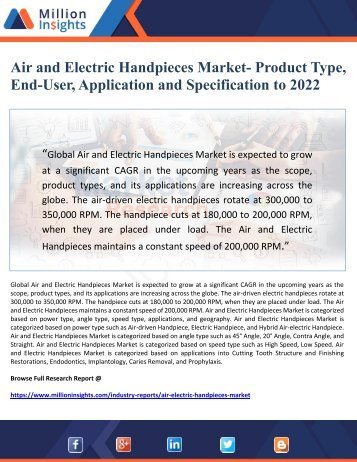 Air and Electric Handpieces Market- Product Type, End-User, Application and Specification to 2022