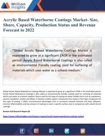 Acrylic Based Waterborne Coatings Market- Size, Share, Capacity, Production Status and Revenue Forecast to 2022