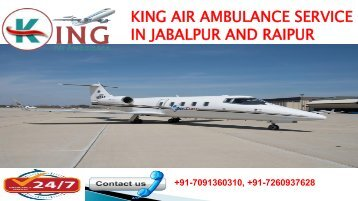 King Air Ambulance Service in Jabalpur and Raipur