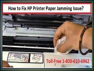 Fix HP Printer Paper Jamming Issue by 1-800-213-8289