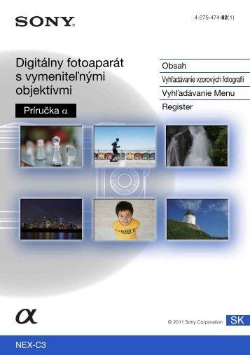 Sony NEX-C3A - NEX-C3A Consignes d'utilisation Slovaque