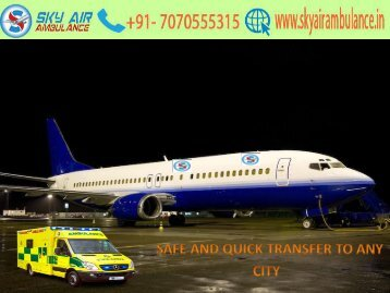 Sky Air Ambulance services from Indore to Delhi have Doctors Team