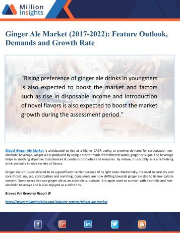 Ginger Ale Market Research (2017-2022): Top Key Players, Drivers, Challenges and Market Insights