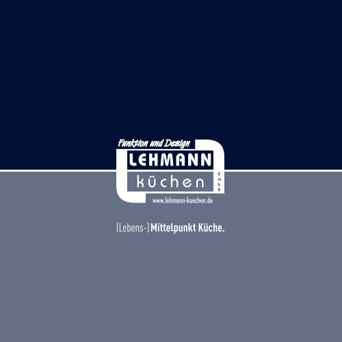 Lust auf Küche! Lehmann-Küchen in Rust