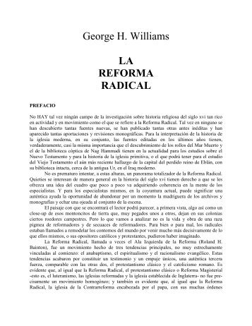 WILLIAMS, George H. (1979) La Reforma Radical, Harvard University, Massachusetts (1)