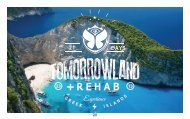Tomorrowland + Rehab