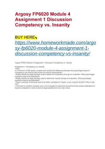 Argosy FP6020 Module 4 Assignment 1 Discussion Competency vs. Insanity