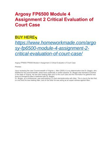 Argosy FP6500 Module 4 Assignment 2 Critical Evaluation of Court Case