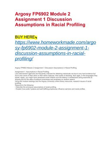 Argosy FP6902 Module 2 Assignment 1 Discussion Assumptions in Racial Profiling