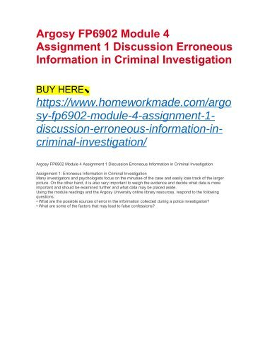 Argosy FP6902 Module 4 Assignment 1 Discussion Erroneous Information in Criminal Investigation