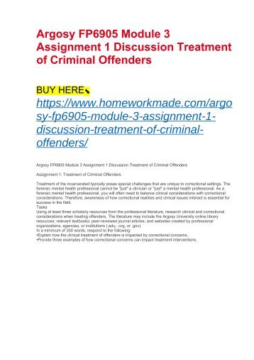 Argosy FP6905 Module 3 Assignment 1 Discussion Treatment of Criminal Offenders