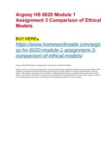 Argosy HS 6020 Module 1 Assignment 3 Comparison of Ethical Models