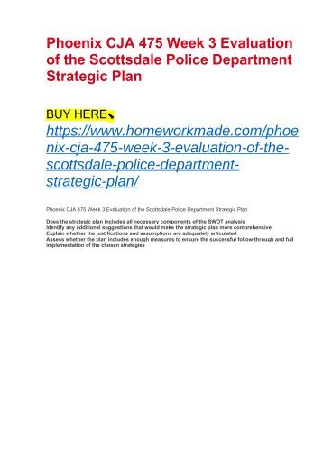 Phoenix CJA 475 Week 3 Evaluation of the Scottsdale Police Department Strategic Plan
