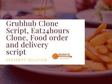 Eat24hours Clone, Grubhub Clone