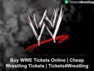 Buy WWE Tickets Online - Tickets4Wrestling