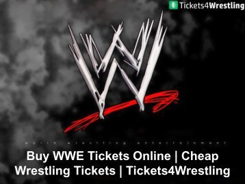 Buy WWE Tickets Online - Tickets4Wrestling