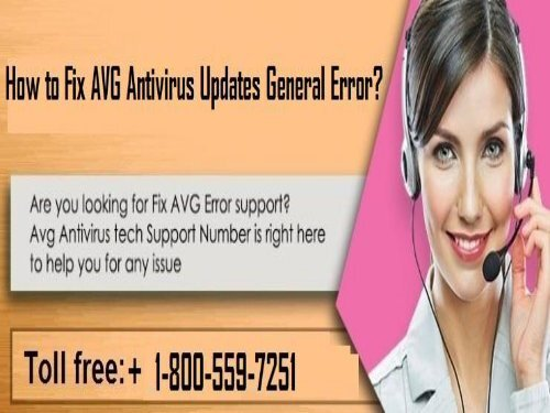 How to Fix AVG Antivirus Updates General Error?  1-800-559-7251
