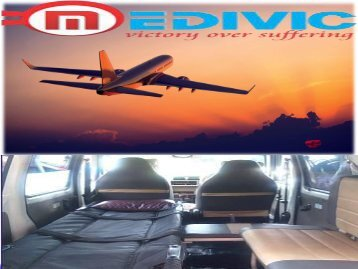 Medivic Aviation Air Ambulance in Delhi with Medical Team