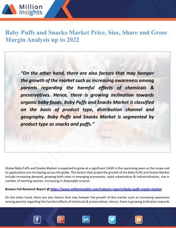 Baby Puffs and Snacks Market Price, Size, Share and Gross Margin Analysis up to 2022