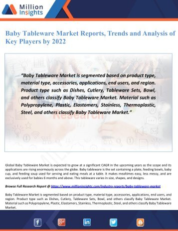 Baby Tableware Market Reports, Trends and Analysis of Key Players by 2022