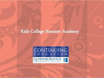 Kids College Summer Academy - Queensborough Community ...