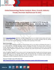 Global Immunology Market Analysis, Share, Growth, Industry Trends, Overview And Forecast To 2022